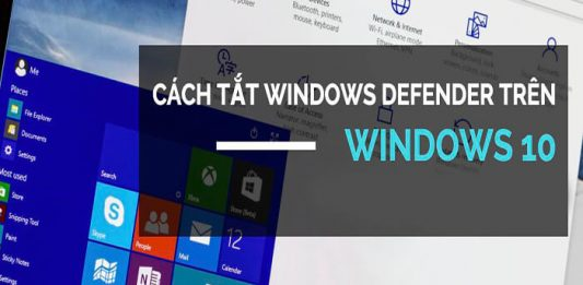 tắt window defender trong win 10